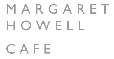 MARGARET HOWELL SHOP&CAFE